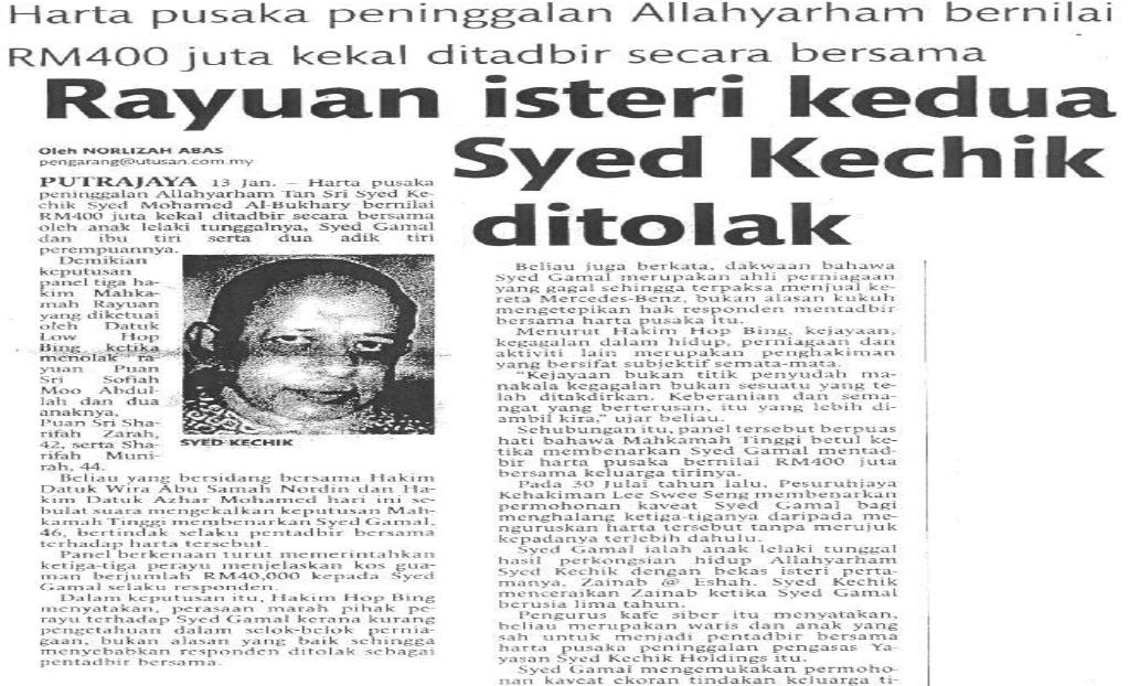 Harta pusaka peninggalan Allahyarham bernilai RM400 juta kekal ditadbir secara bersama Rayuan isteri kedua Syed Kechik ditolak